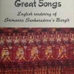 Great Songs : English Rendering of Srimanta Sankardeva's Bargit