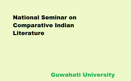 National Seminar on COMPARATIVE INDIAN LITERATURE AND NATIONAL INTEGRATION organized by Deptt. of Modern Indian Languages,GU