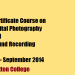 Certificate Courses on Digital Photography and Sound Recording and Reproduction