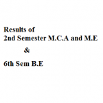 Results of 2nd Semester M.C.A and M.E & 6th Sem BE : Gauhati University