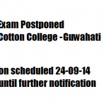 Exam Postponed : Cotton College Guwahati