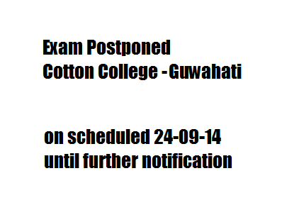Exam postponed : Cotton College