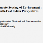 "Workshop on ""Remote Sensing of Environment :North-East Indian Perspectives"""