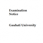 Examination Notice :  Gauhati University
