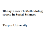 10-day Research Methodology course in Social Sciences , Tezpur University