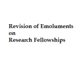 Revision of emoluments and guidelines on Research Fellowships: Ministry of Science & Technology , India