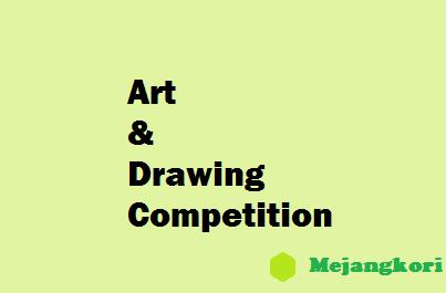 Art cum Drawing Competition : MejanGKori