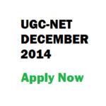 Notification for UGC NET  December 2014 Exam to be held on 28th Dec 2014