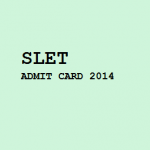 Issue of Admit card for State Level Eligibility Test 2014 : Dibrugarh University