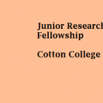 Junior Research Fellowship under DST(NRDMS) sponsored project : Department of Geology, Cotton College