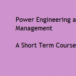 Short Term Course under NEQIP  On Recent Trends in Power Engineering and Management