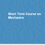 Short Term Course on Mechanics – AEC
