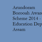 Arundoram Borooah Award Scheme 2014 – Education Secondary Department