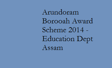 Arundoram Borooah Award Scheme 2014 - Education Secondary Department