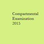 Notice for BE, MCA, ME Compartmental Examination 2015 : Assam Engineering College