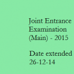 Reminder for apply into JEE Main 2015 :Date Extended
