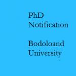 Ph.D Notice for Biotechnology Department of Bodoland University , Kokrajhar  Assam