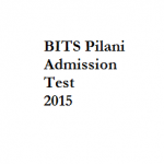 BITS Pilani Admission Test  2015