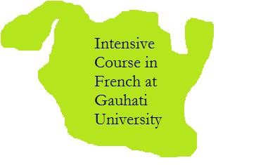 Intensive Course in French at Gauhati University