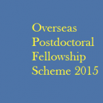 Overseas Postdoctoral Fellowship Scheme 2014-15 Under MSDT