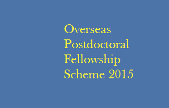 Overseas Postdoctoral Fellowship Scheme