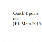 Quick Update on JEE Main 2015