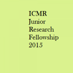 ICMR Junior Research Fellowship 2015 Notification