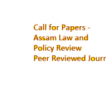 Call for Papers –  Assam Law and Policy Review Journal