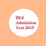 Gauhati University BEd Admission Test 2015