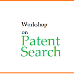 Dibrugarh University : Workshop on Patent Search