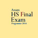 Assam Higher Secondary Education  Council Final  Exam Schedule 2016