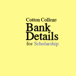 Cotton College Gauhati asks for Bank Details of Meritorious Students Regarding Scholarship