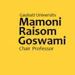 Gauhati University Invites applications for Mamoni Raisom Goswami  Chair Professor