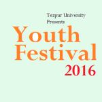 UNIFEST Youth Festival  2016 at Tezpur University