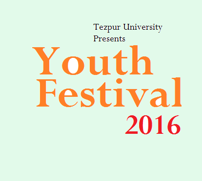 UNIFEST Youth Festival  2016 at Tezpur University