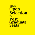 AIIMS, New Delhi  starts Open Selection process for Post Graduate Seats 2016