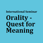 Bodoland University organizes Two Days International Seminar on Orality – The Quest for Meaning