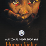 National Workshop on Human Rights A North East Perspective :  Dibrugarh University