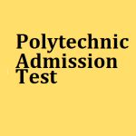 Polytechnic Admission Test 2016 for Diploma Courses