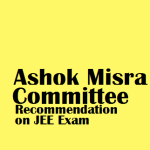 MHRD, New Delhi planned to adopt Ashok Misra Committee  Recommendation on JEE Examination Pattern