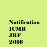 ICMR, New Delhi invites online applications for ICMR JRF 2016
