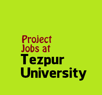 UNICEF Sponsored  Project Jobs at Tezpur University , Assam