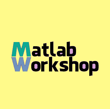 National Level Workshop on Matlab | Dept of  ECE & IEEE Dept | Gauhati University