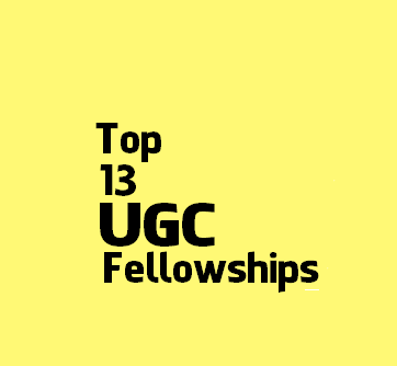 Top 13 UGC sponsored fellowship details for academic session 2016-2018