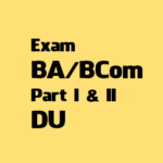 DDE, DU has announced exam schedules for BA-BCom Part I and II Programs