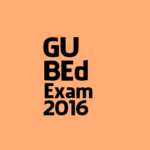 Gauhati University B.Ed Entrance Test 2016