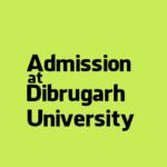 Dibrugarh University Admission Notice 2016-17