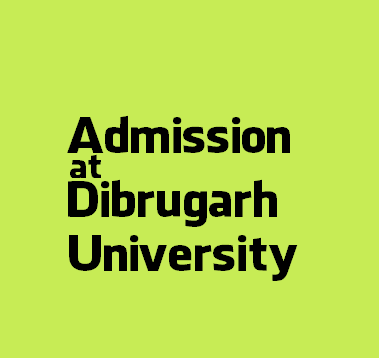 Dibrugarh University Admission Notice 2016-17